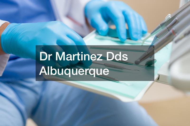 Dr Martinez Dds Albuquerque