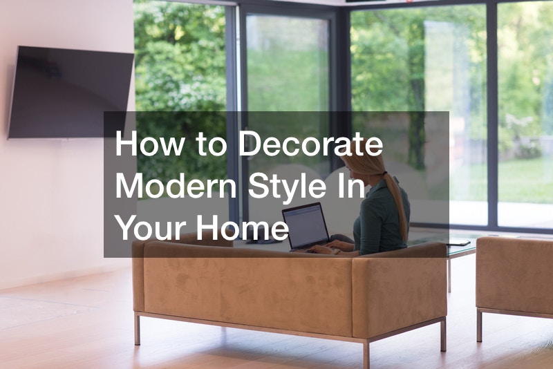How to Decorate Modern Style In Your Home